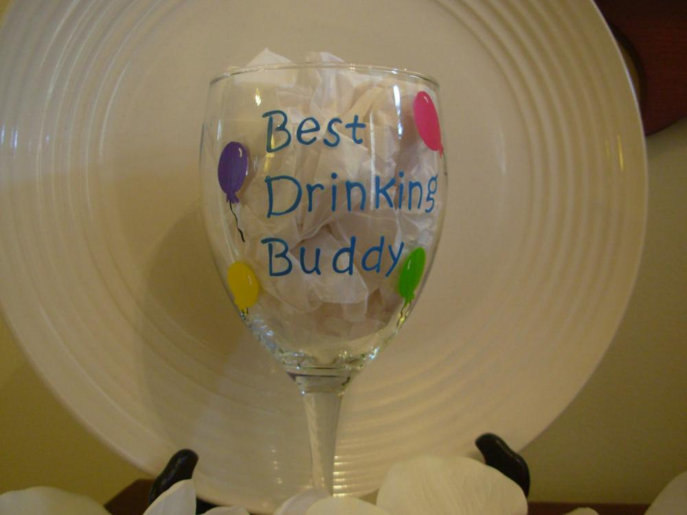 Best Drinking Buddy Handpainted Wine Glass Personalized